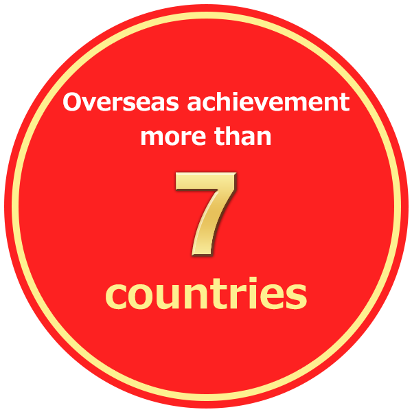 Overseas achievement more than 7 countries