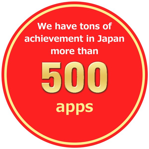 Biggest achievement in Japan more than 500 apps